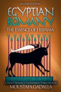 Egyptian Romany: The Essence of Hispania, 2nd ed.