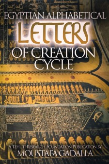 Egyptian Alphabetical Letters of Creation Cycle