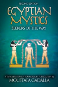 Egyptian Mystics: Seekers of the Way, 2nd ed.
