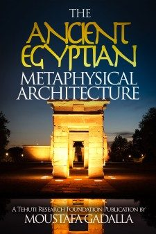 10  The Ancient Egyptian Metaphysical Architecture - Tehuti Research