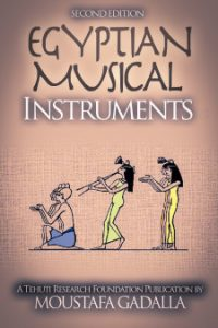 Egyptian Musical Instruments, 2nd ed.